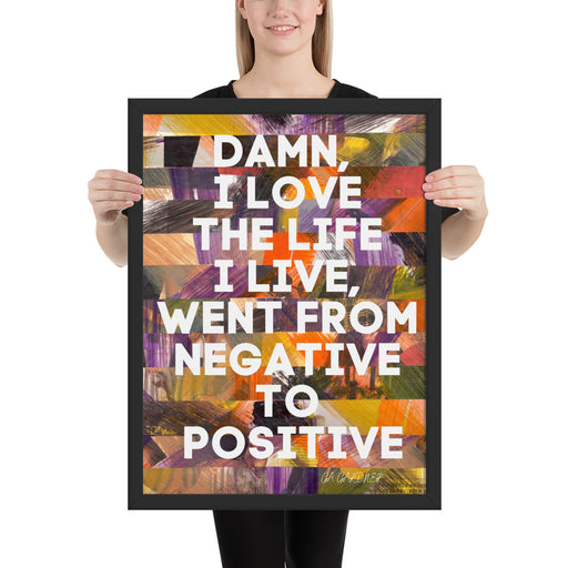 Love the Life Framed Inspirational poster - gartsy.com