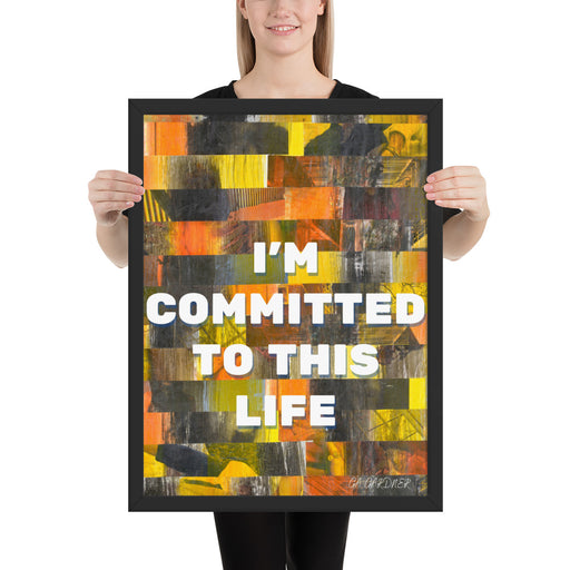 Committed Framed Inspirational poster - gartsy.com