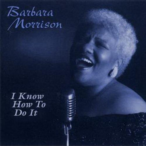Barbara Morrison - I Know How To Do It - T25CL