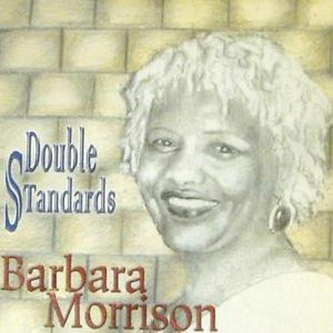 Barbara Morrison - Double Standards - T25CL