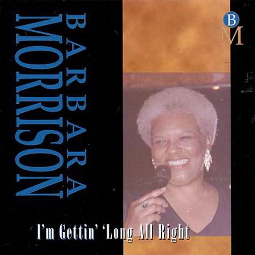 Barbara Morrison - I'm Gettin' 'long All Right - T25CL