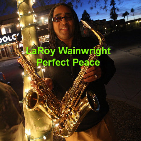 LaRoy Wainwright - Perfect Peace - T25CL