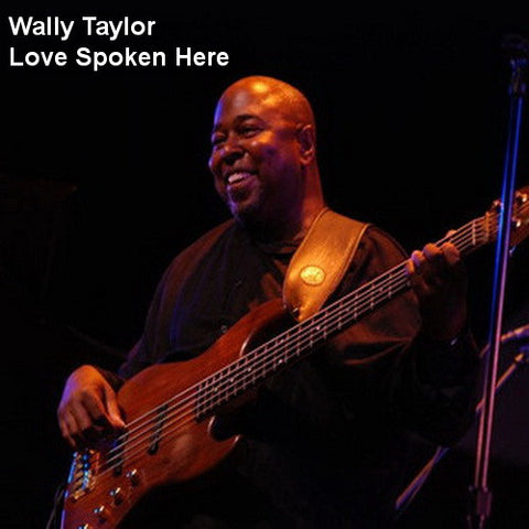 Wally Taylor - Love Spoken Here - T25CL