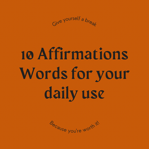 10 Affirmation words for your daily use.