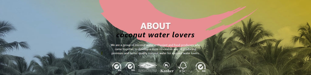 We are a group of coconut water enthusiast and food producers who came together to develop a more innovative way of producing premium and better quality coconut water for coconut water lovers.