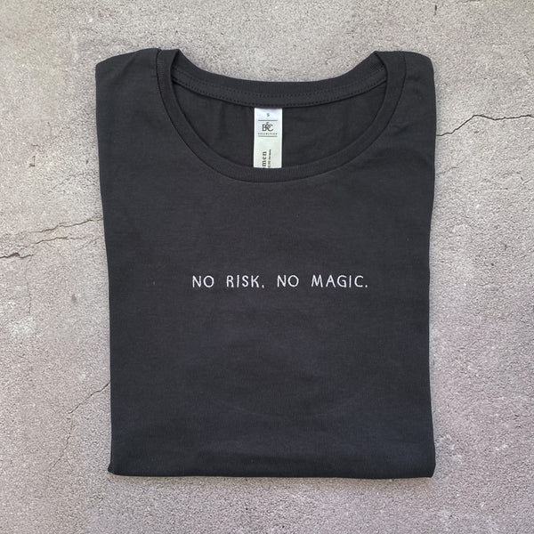"T-Shirt ""no risk, no magic."""