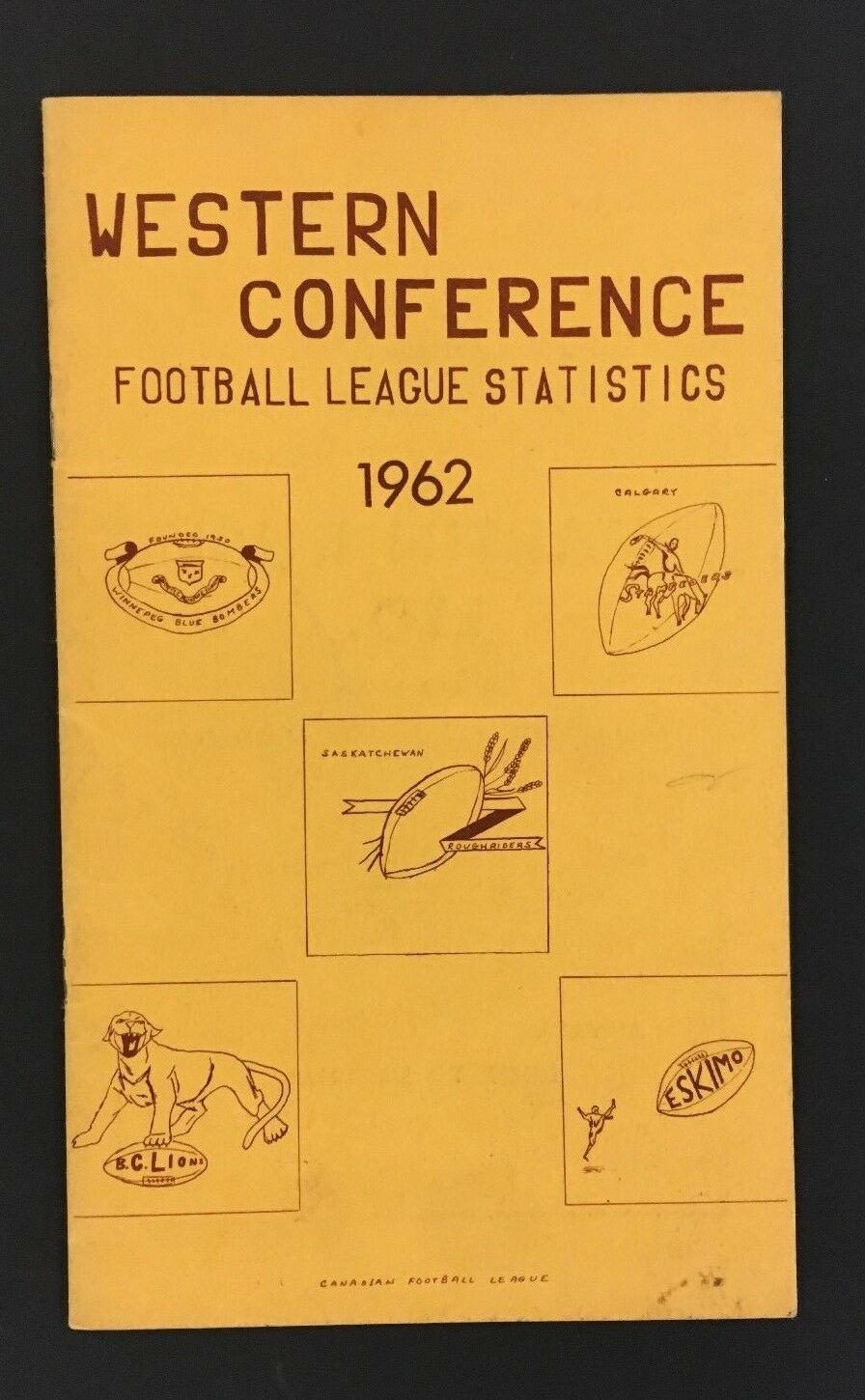 1962 CFL Football League Western Conference Statistics & Guide Eskimos Lions