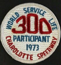 Load image into Gallery viewer, Rare 1973 World Service Life 300 Participant Patch Charolotte Speedway NASCAR