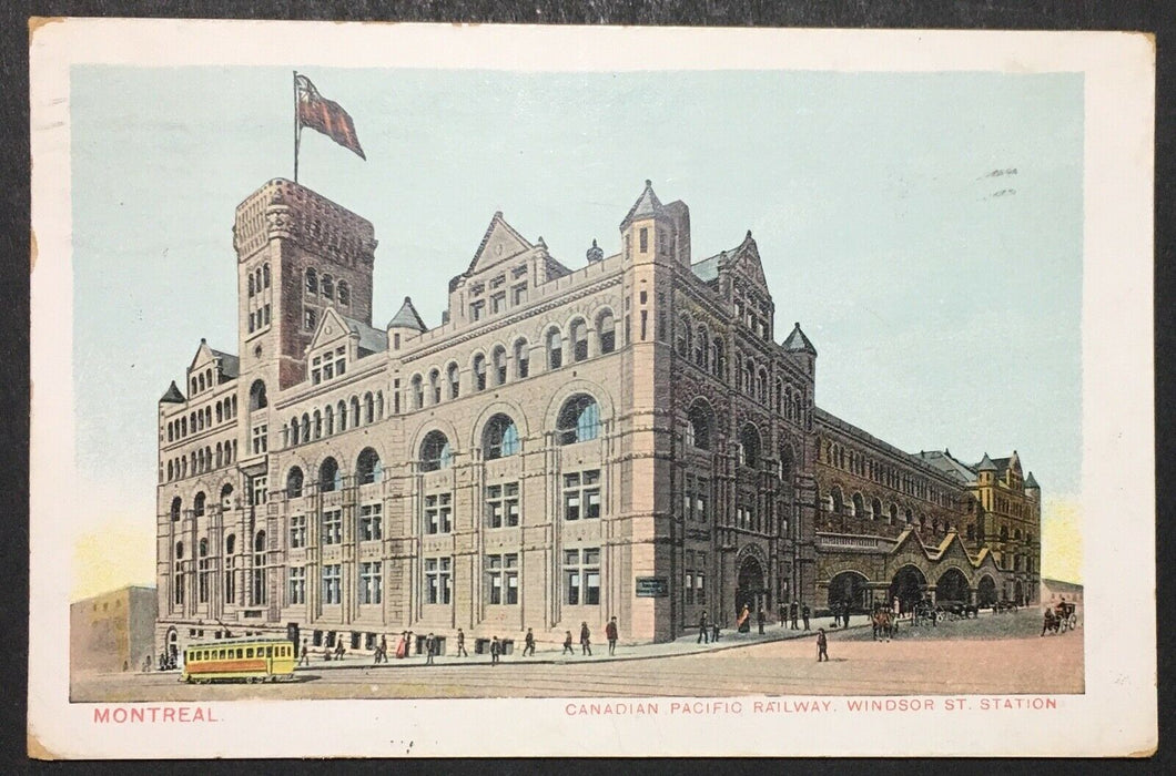 1900s Montreal Canada Postcard Canadian Pacific Railway Windsor St Station