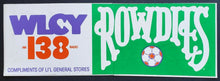 Load image into Gallery viewer, 1975 NASL Tampa Bay Rowdies - Radio Promo Bumper Sticker Soccer New Unused