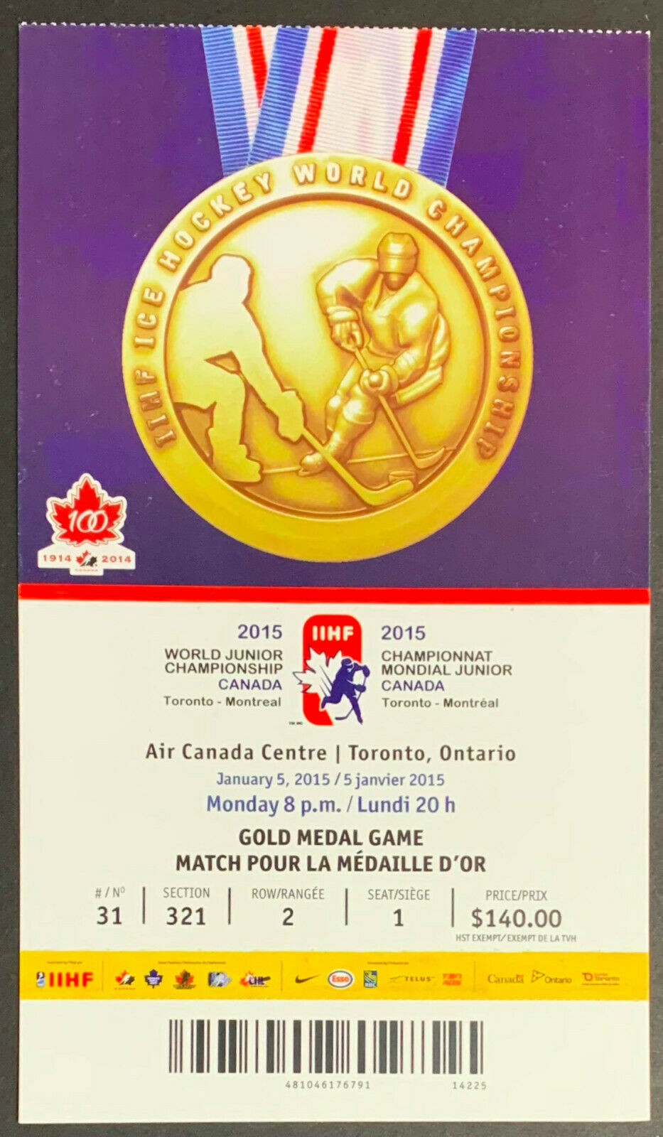 2015 Gold Medal Game World Junior Hockey Championship Ticket Canada Russia IIHF