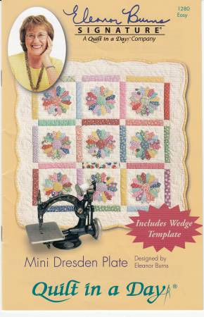 Mini Dresden Plate, Eleanor Burns, Quilt in a Day