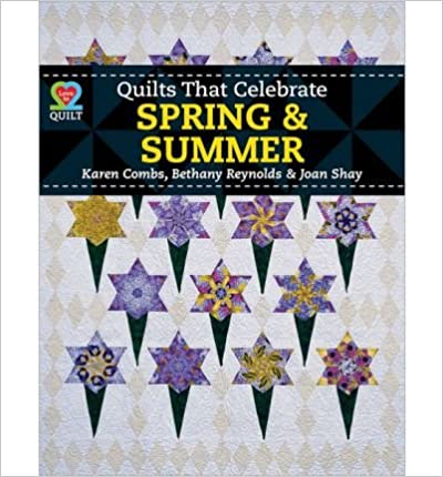 Quilts That Celebrate Spring & Summer - AQS