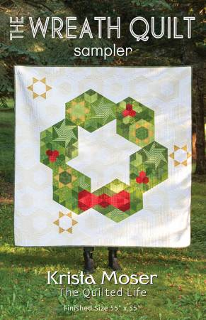 The Wreath Quilt Sampler, by Krista Moser, The Quilted Life