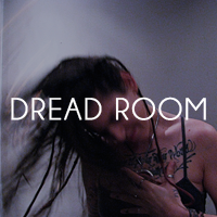 DREAD ROOM