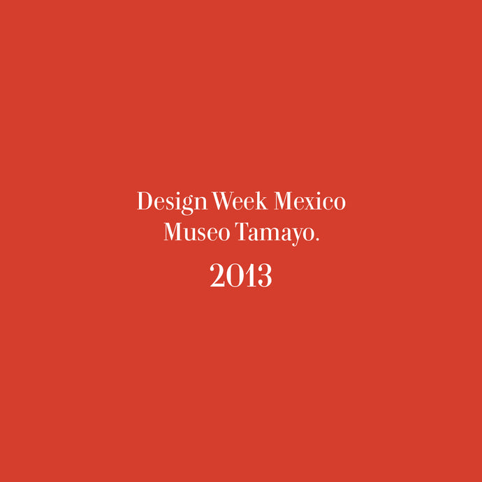 Design Week Mexico Museo Tamayo