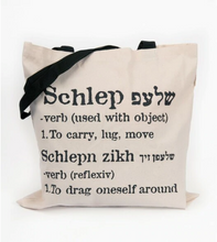 Load image into Gallery viewer, The ORIGINAL Schlep (carry) Tote Bag