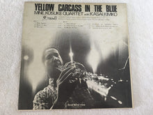 Load image into Gallery viewer, Kimiko Kasai With Kosuke Mine Quartet ‎– Yellow Carcass In The Blue, Japan Press Vinyl LP, with Signature, Three Blind Mice ‎– TBM-8, 1971, with OBI
