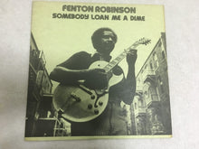 Load image into Gallery viewer, Fenton Robinson ‎– Somebody Loan Me A Dime, Japan Press Vinyl LP, Alligator Records ‎– PA-3092, 1976, no OBI