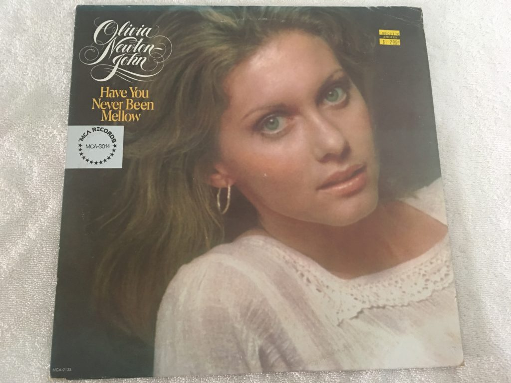 Olivia Newton-John ‎– Have You Never Been Mellow, Vinyl LP, MCA Records ‎– MCA-3014, USA