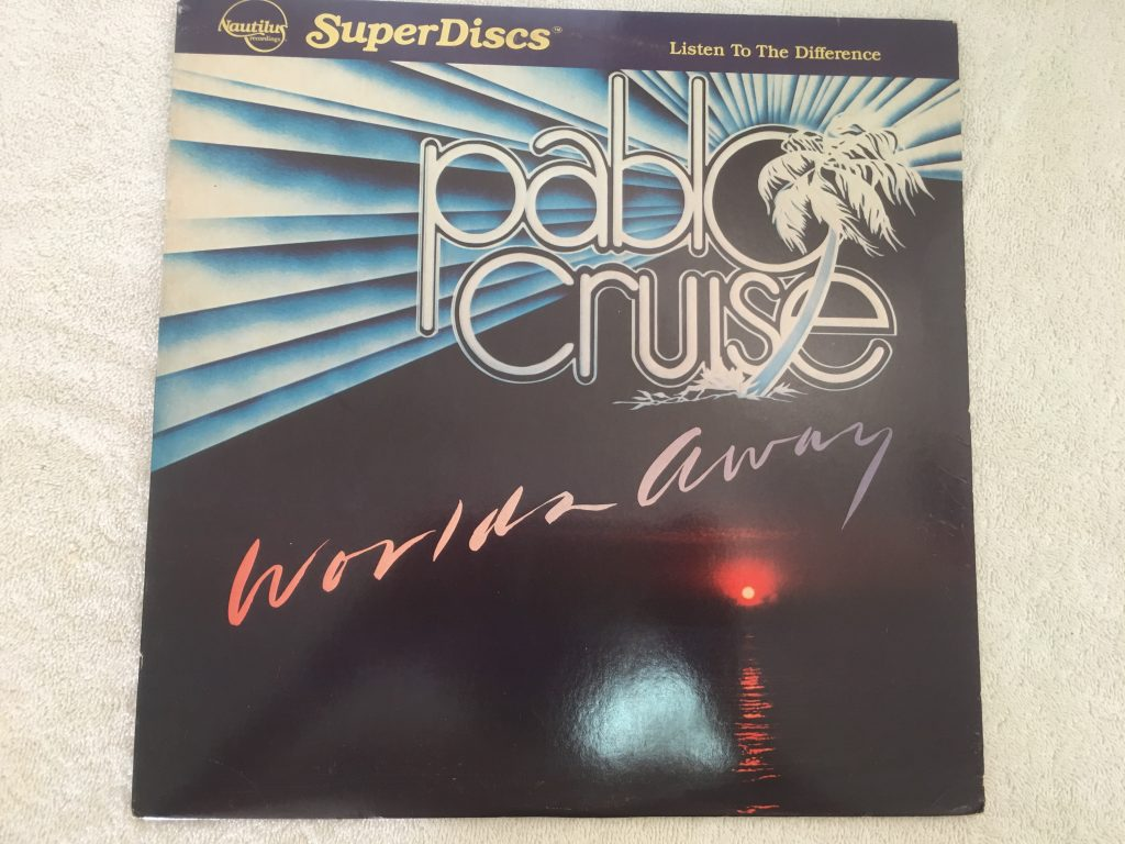 Pablo Cruise ‎– Worlds Away, Vinyl LP, Nautilus Recordings ‎– NR-28, 1981, USA