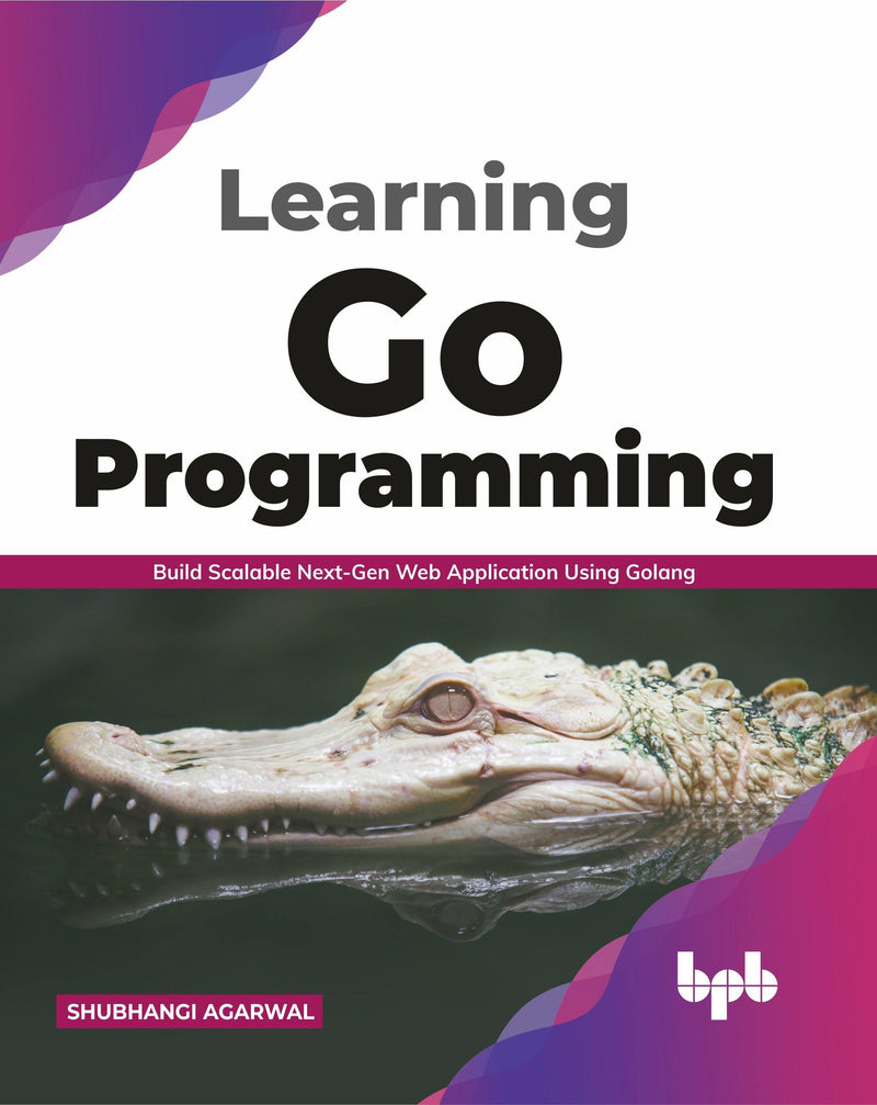 Learning Go Programming - BPB Online