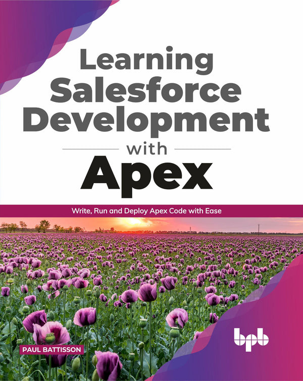 Learning Salesforce Development with Apex - BPB Online