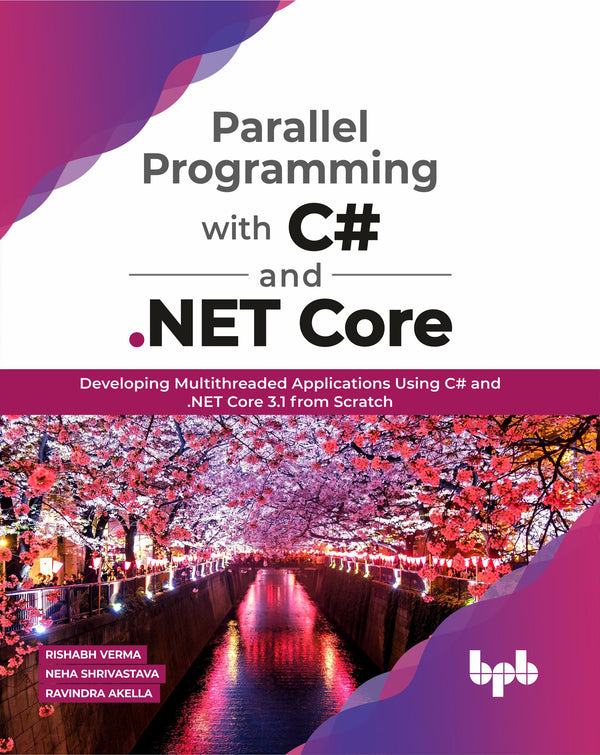 Parallel Programming with C# and .NET Core - BPB Online