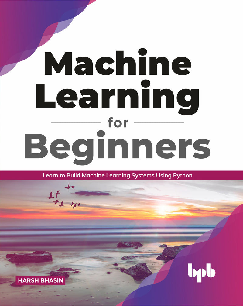 Machine Learning for Beginners - BPB Online