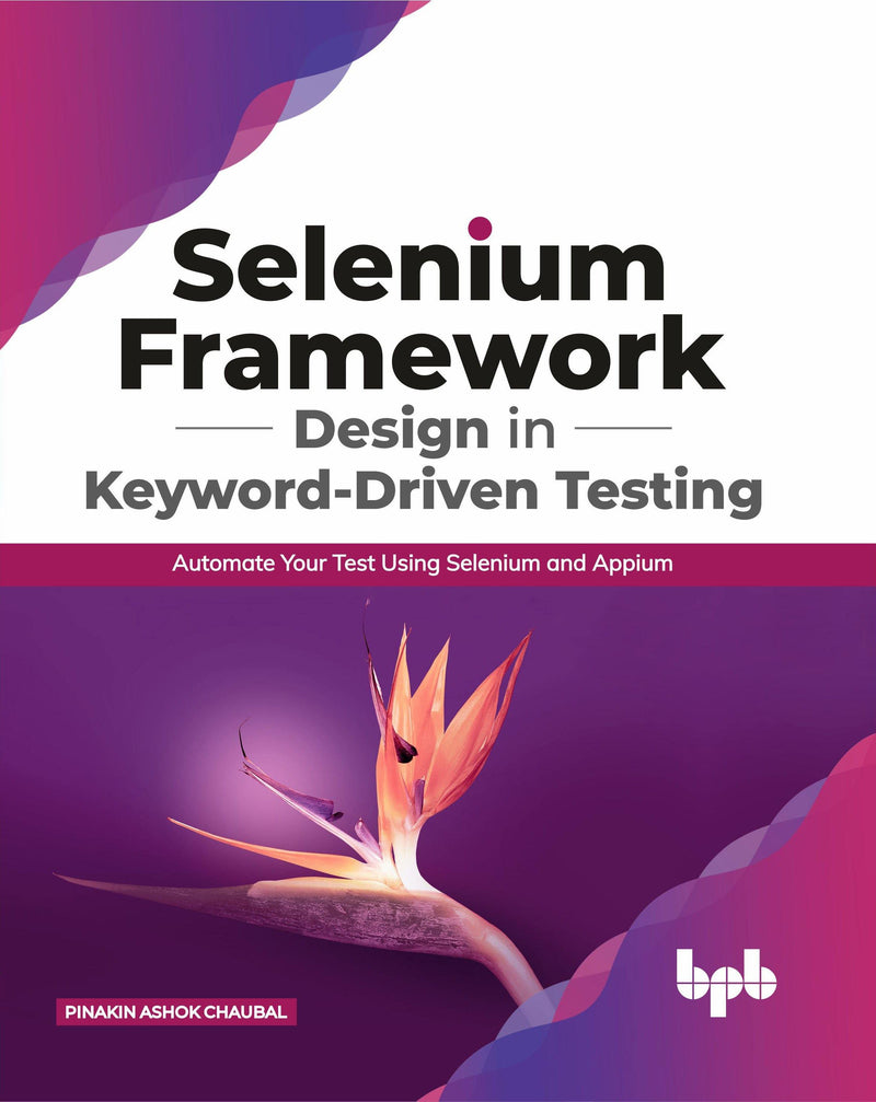 Selenium Framework Design in Keyword-Driven Testing - BPB Online