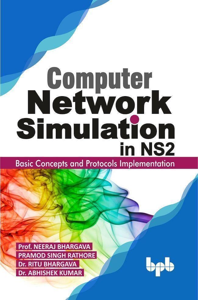 Computer Network Simulation in Ns2 - BPB Online