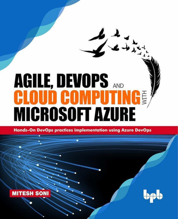 Agile, DevOps and Cloud Computing with Microsoft Azure - BPB Online