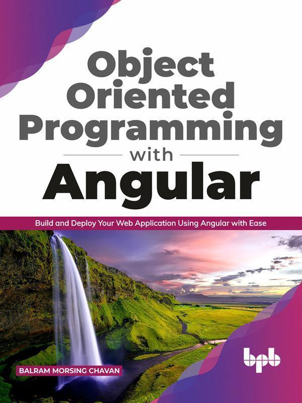 Object Oriented Programming with Angular - BPB Online
