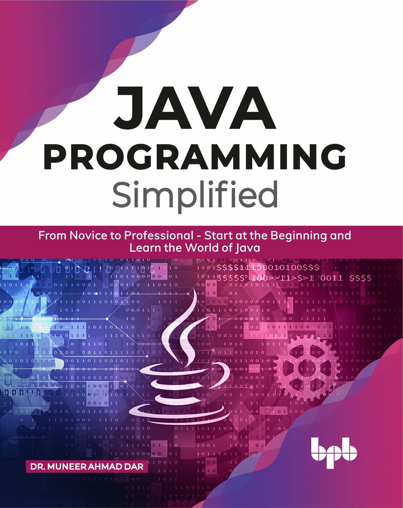 JAVA Programming Simplified - BPB Online