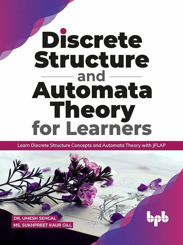 Discrete Structure and Automata Theory for Learners - BPB Online