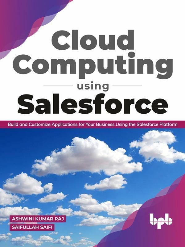 Cloud Computing Using Salesforce - BPB Online