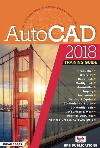 AutoCAD 2018 Training Guide - BPB Online