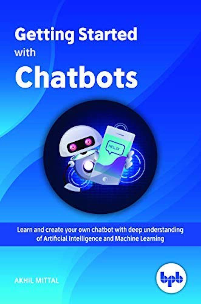 Getting Started with Chatbots - BPB Online