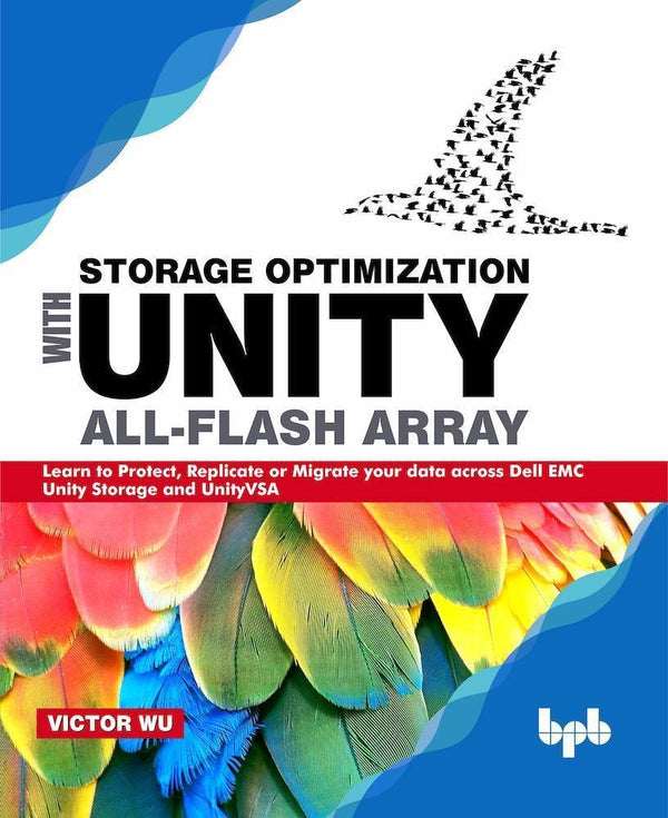 Storage Optimization with Unity All-Flash Array - BPB Online