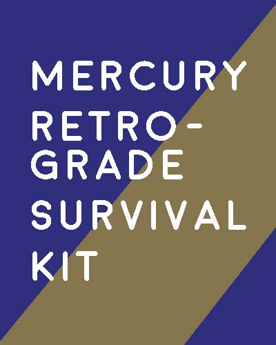 Mercury Retrograde Survival Kit