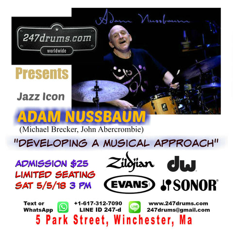 "Adam Nussbaum - Master Class - ""Developing A Musical Approach"" - 3 PM -  5/5/18 - admission $25 (kids 14 and younger FREE)"