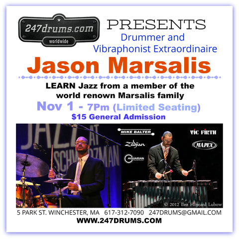Jason Marsalis - Drummer and Vibraphonist Extraordinaire - Nov 1 - (7 PM)  $15 - Kids under 14 get in FREE