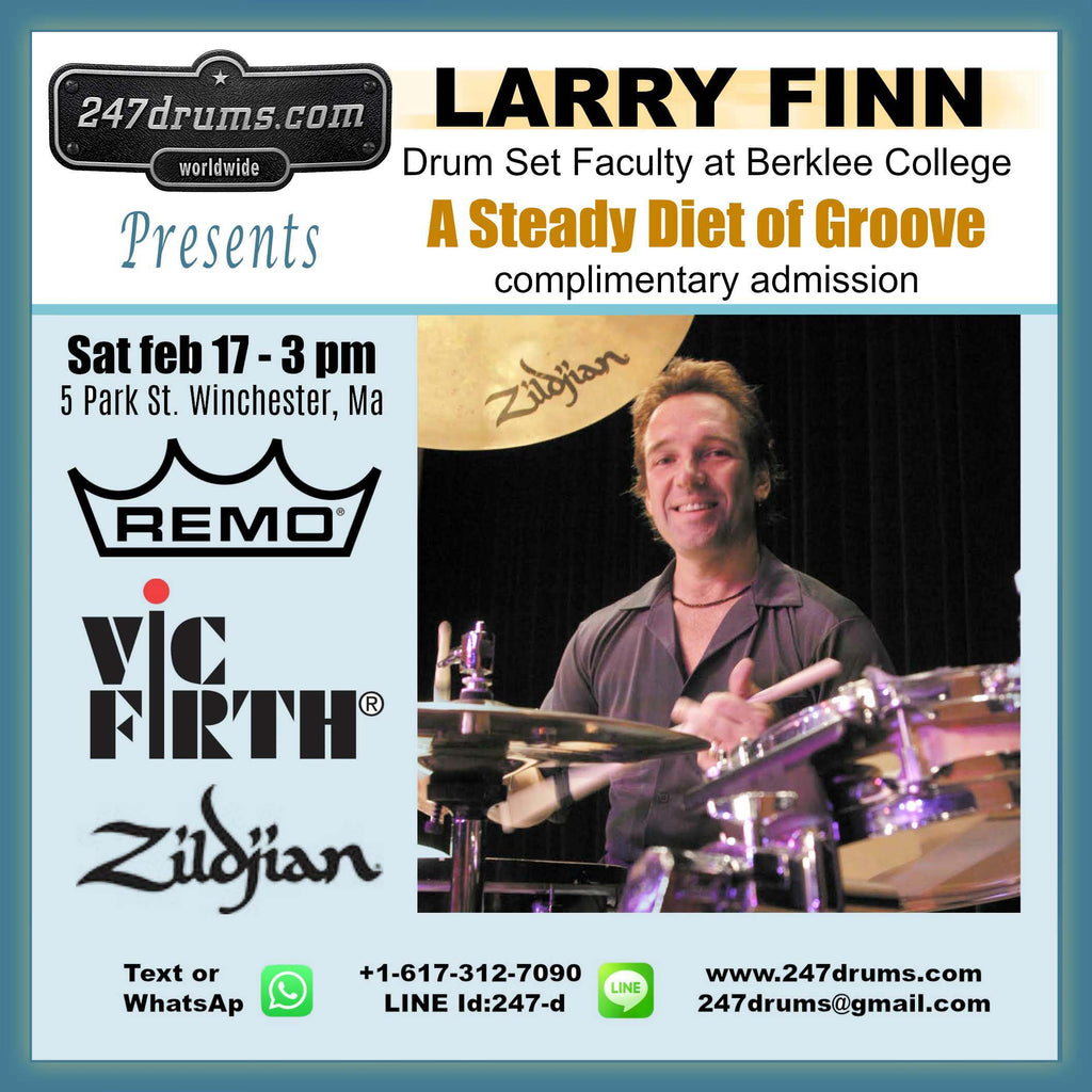 Larry Finn presentation - Feb 17 - 3 pm A STEADY DIET OF GROOVE