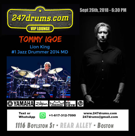 TOMMY IGOE - Sept 26 6:30 PM - at 247drums VIP Lounge -1116 Boylston St. Boston  (Rear Alley)