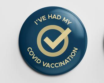 Covid-19 Vaccination Button Badge 38mm