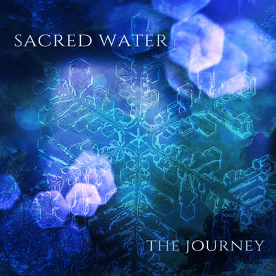 Sacred Water : The Journey