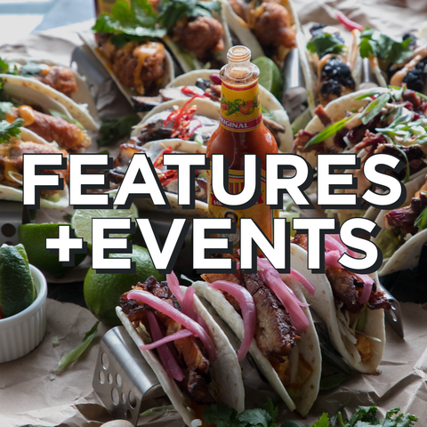 FEATURES + EVENTS