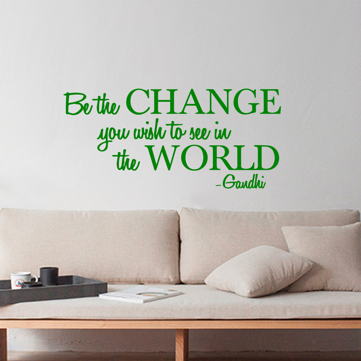Vinyl Wall Decal Sticker Be The Change You Wish To See In The World Imprinted Designs