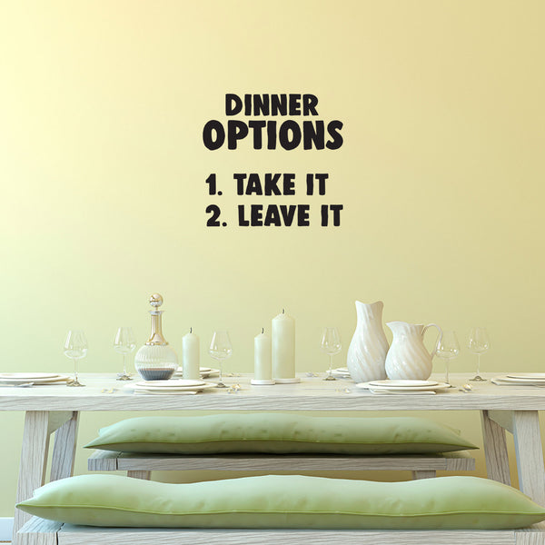 Kitchen Wall Art Vinyl Decal Dinner Options Take It Or Leave It 20
