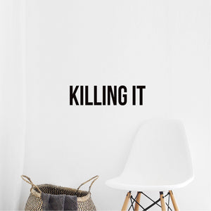 "Killing IT - Inspirational Quote - Vinyl Wall Art Decal - 5"" x 19"" - Life Quotes Wall Art Sticker - Motivational Vinyl Decal - Modern Urban Slang Wall Decals Phrases 660078096949"